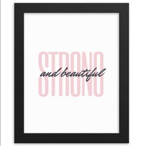 Strong and Beautiful 8x10 Framed Wall Art
